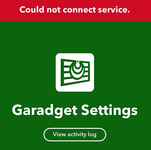 garadget Could not connect service. error on IFTTT